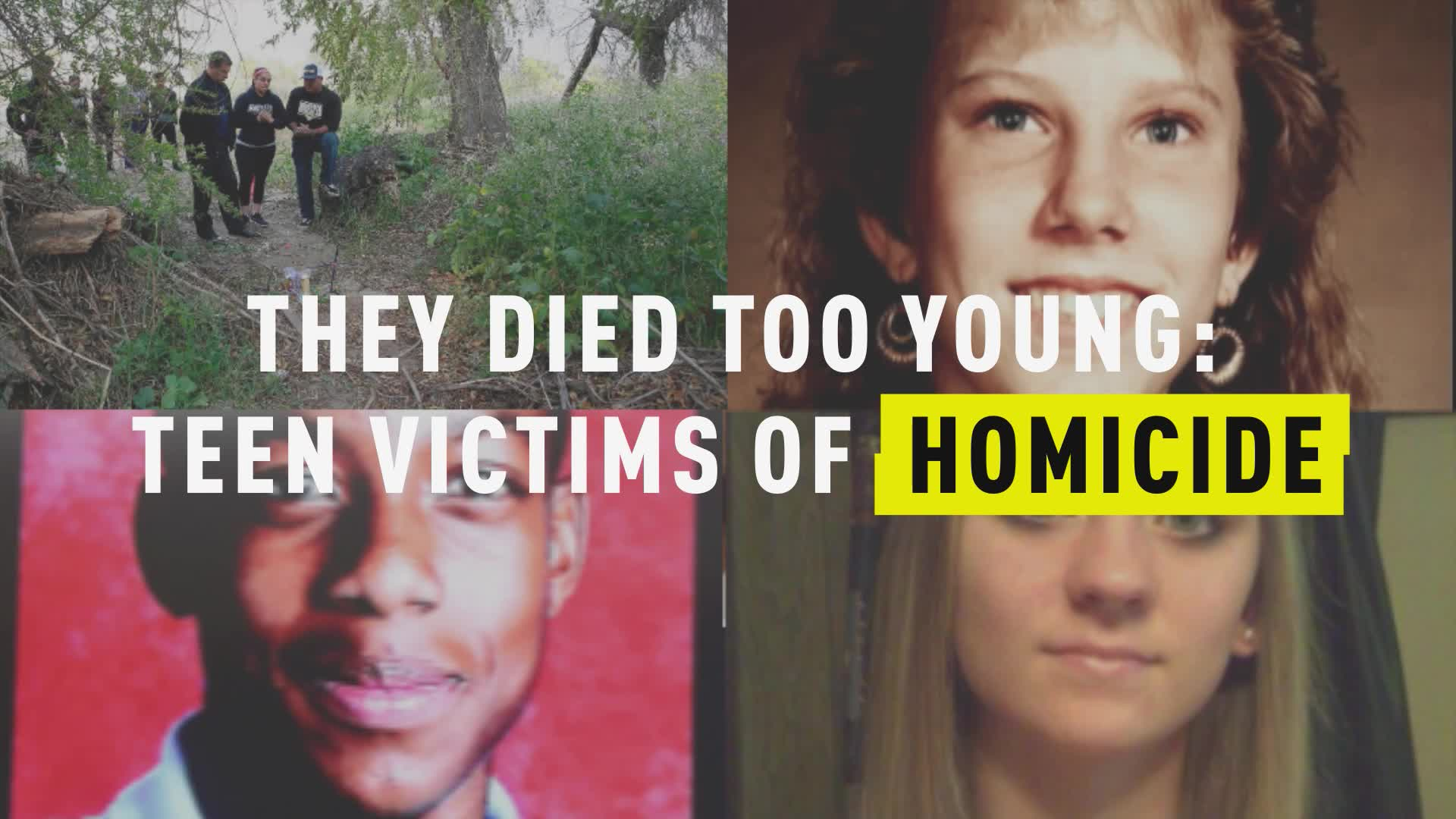 They Died Too Young: Teen Victims of Homicide
