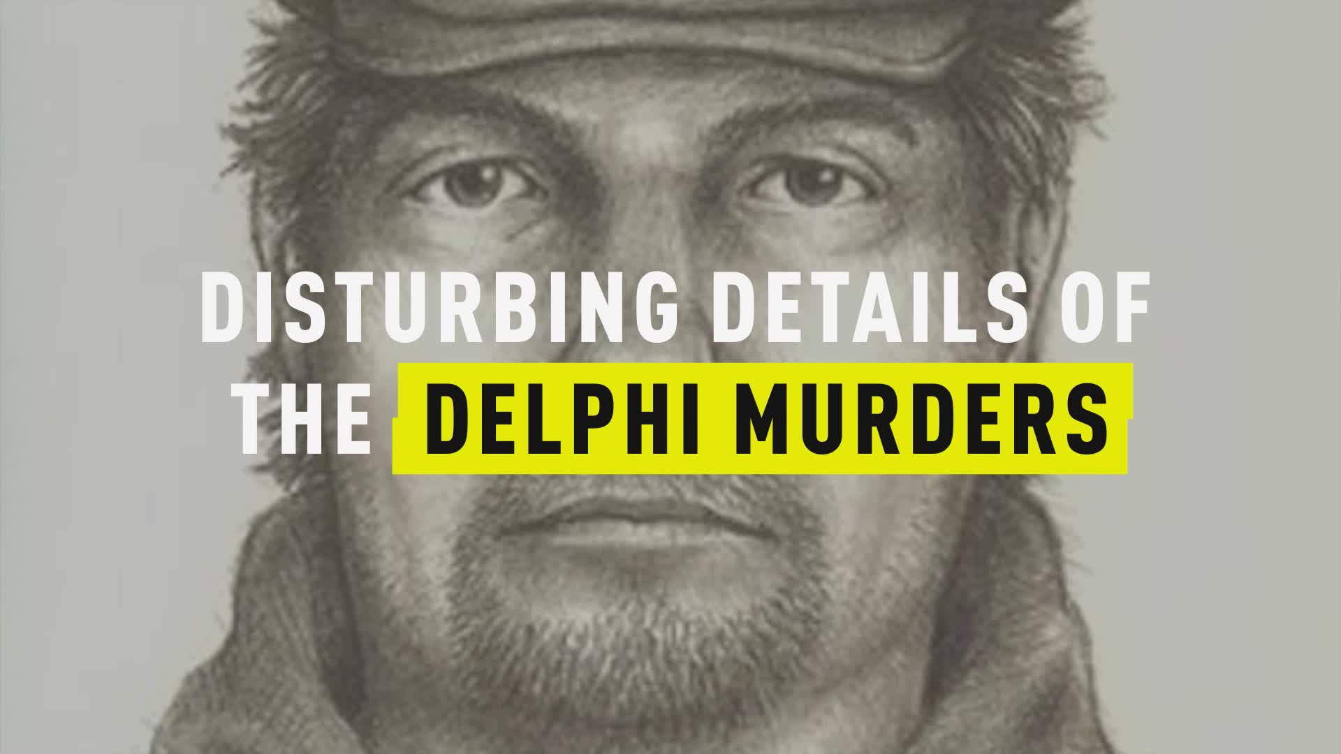 Delphi Murders: Liberty German, Abigail Williams Probe Takes New