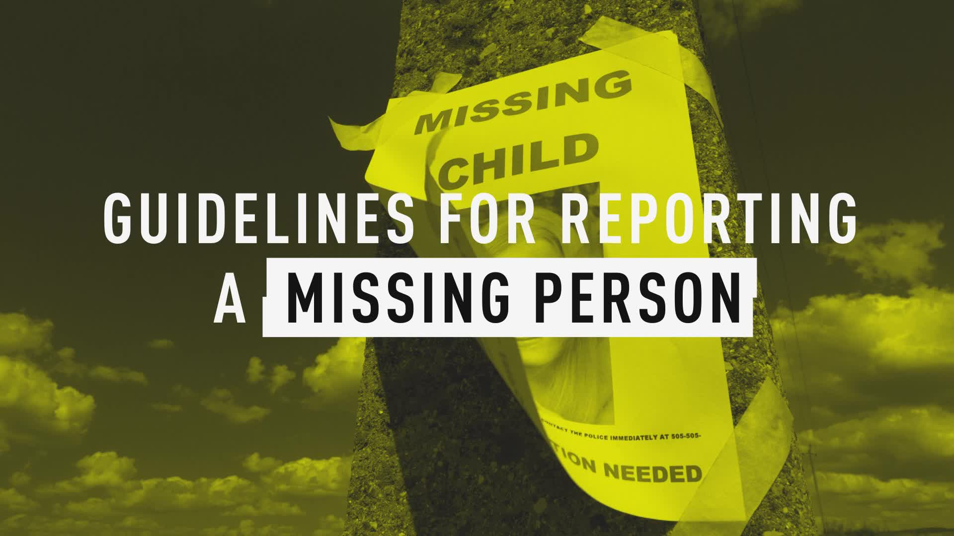 Tips On How To Report A Missing Person