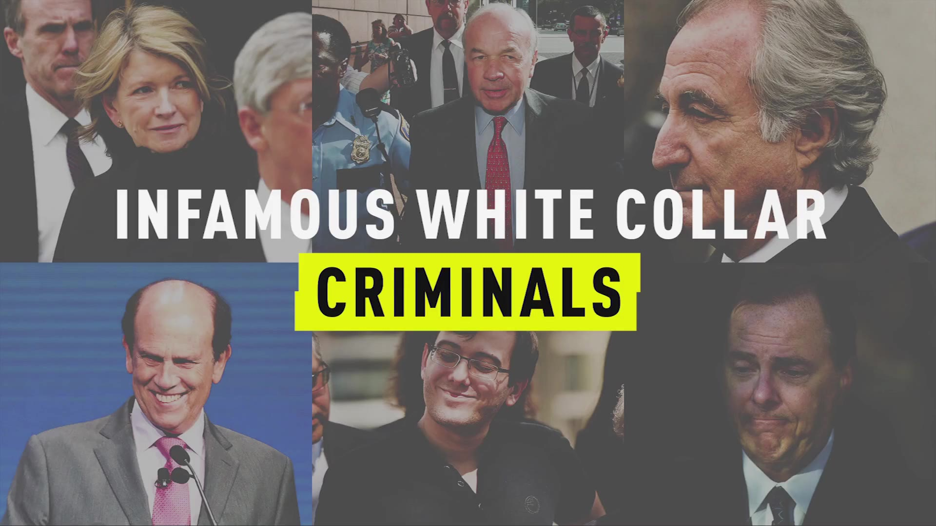 Infamous White Collar Criminals