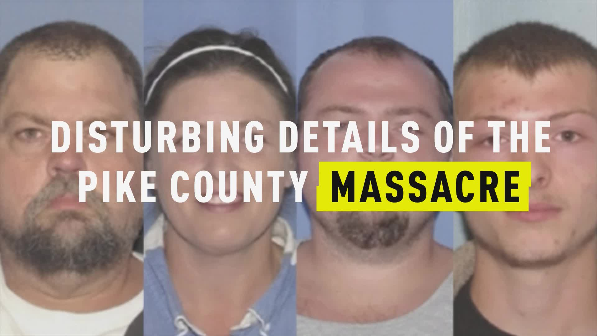 Disturbing Details of the Pike County Massacre