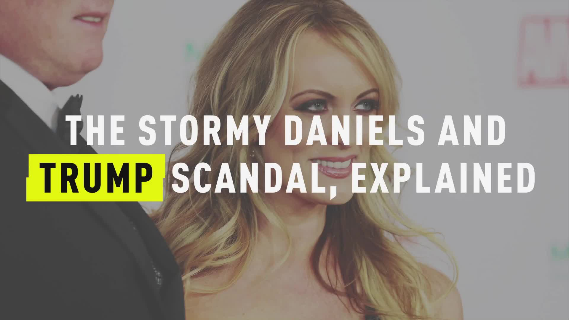 The Stormy Daniels and Trump Scandal, Explained