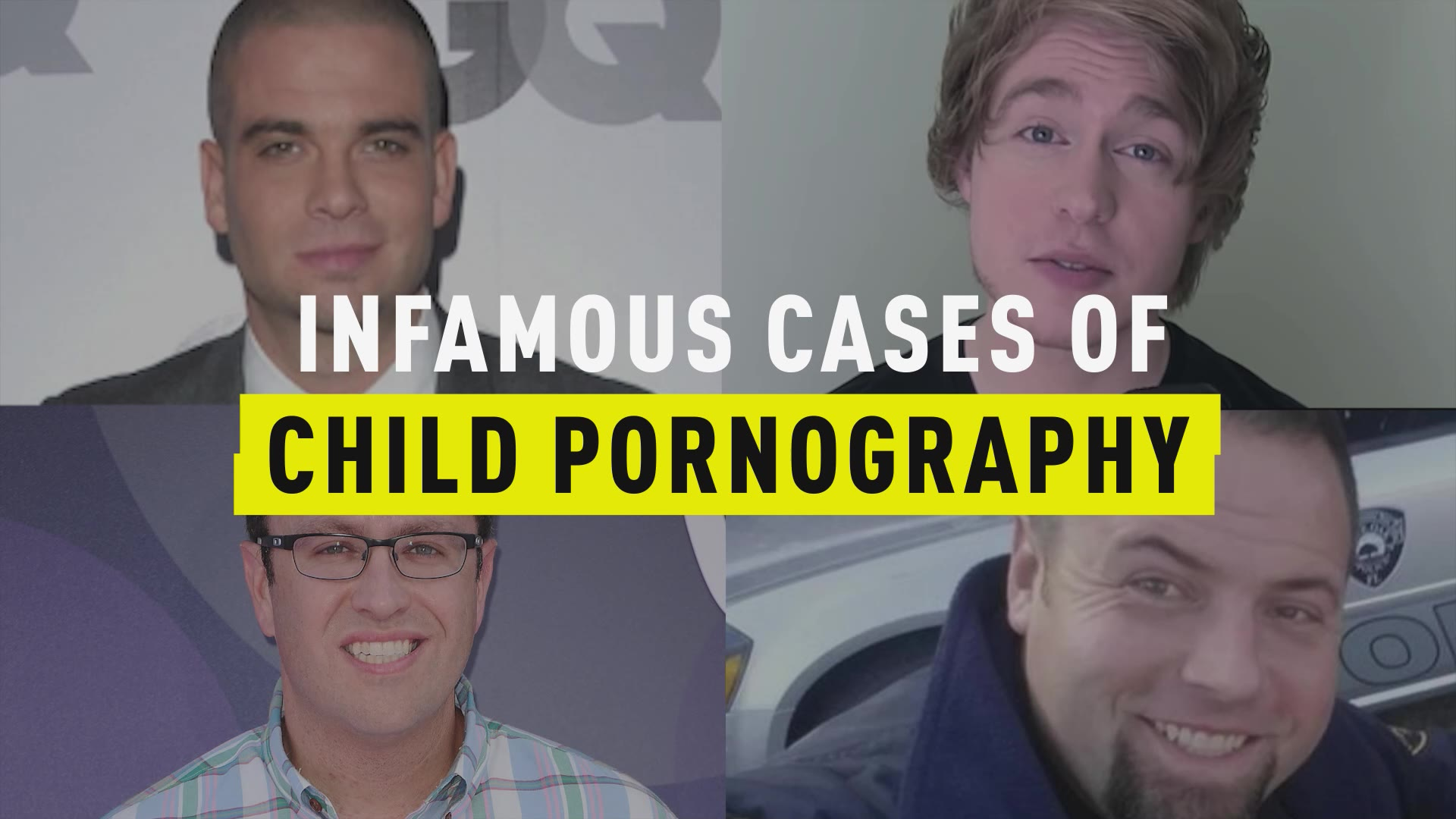 Infamous Cases of Child Pornography