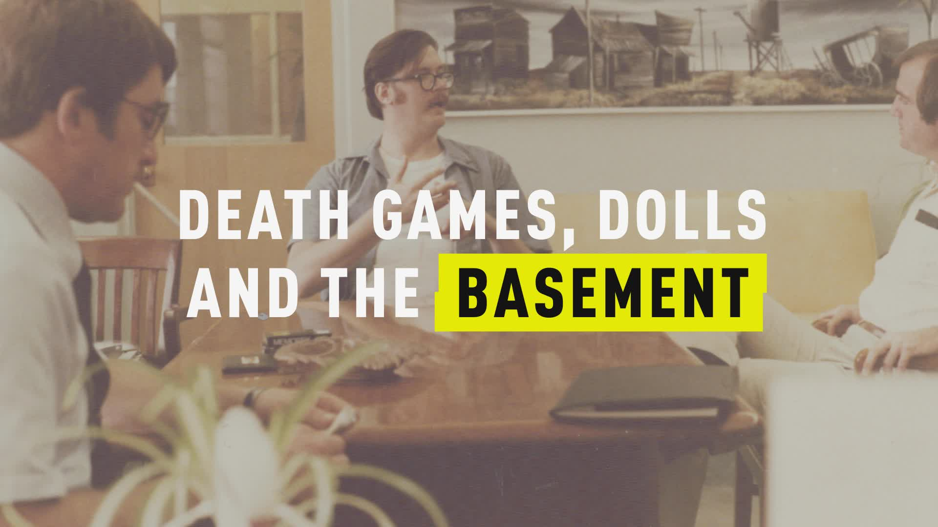 Kemper on Kemper: Death Games, Dolls and the Basement