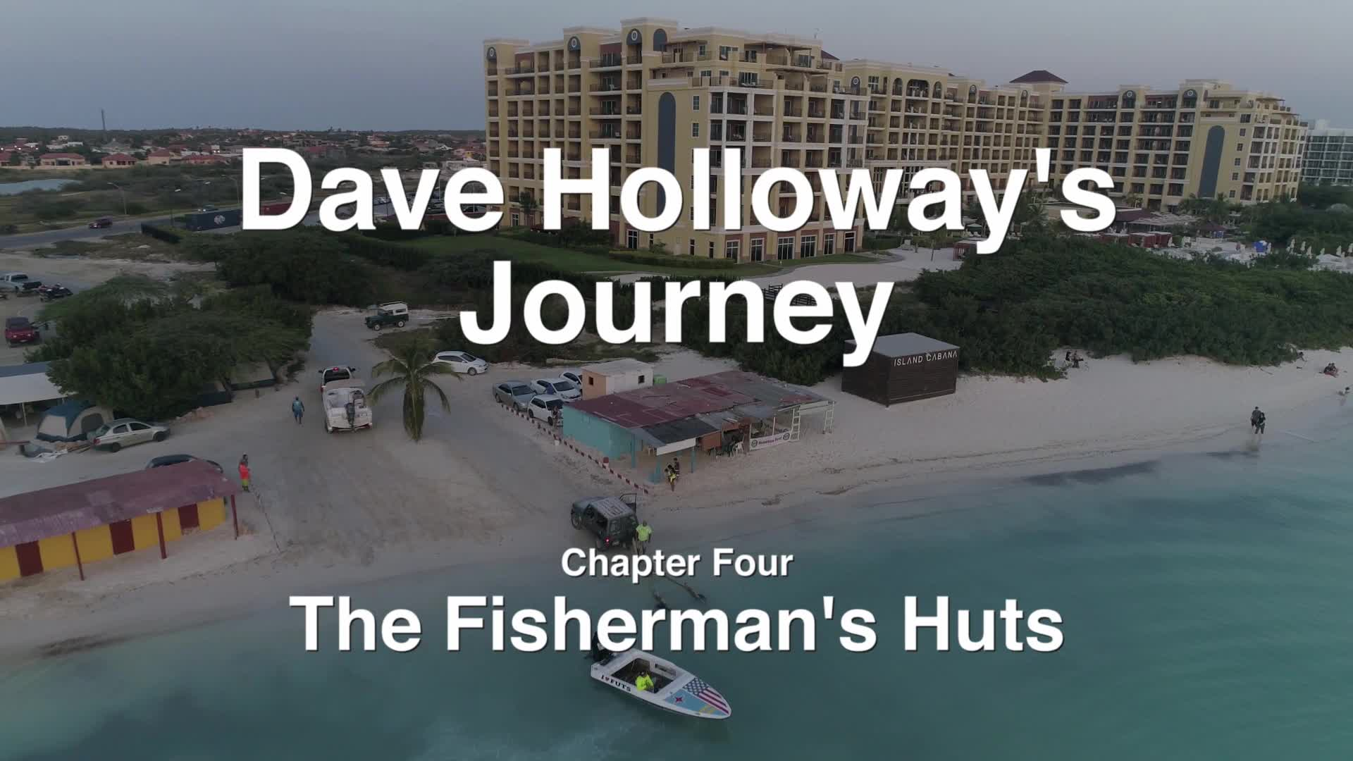 Dave's Aruba Tour: The Fisherman's Huts