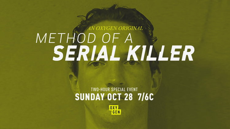Method of a Serial Killer Premieres Sunday, 10/28