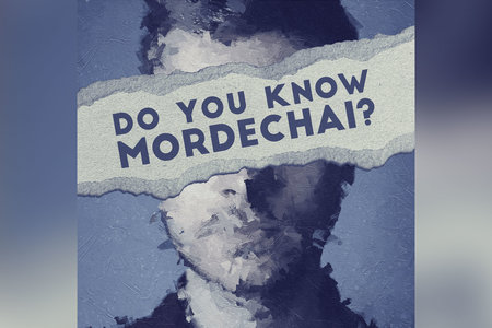 Do You Know Mordechai
