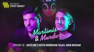 Martinis & Murder Episode #55 - Dateline's Keith Morrison Talks to John Meehan