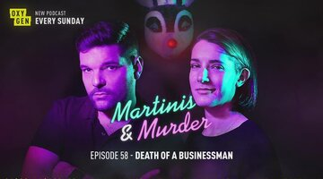 Martinis & Murder Episode #58 - Death of a Businessman
