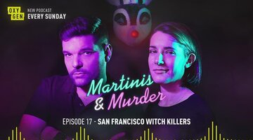 Martinos & Murder Episode #17 - San Francisco Witch Killers