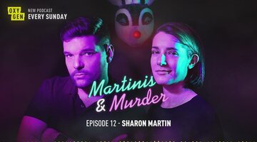 Martinis & Murder Episode #12 - Sharon Martin