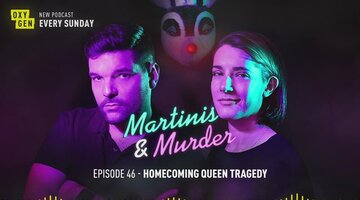 Martinis & Murder Episode #46 - Homecoming Queen Tragedy