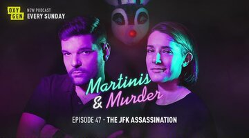 Martinis & Murder Episode #47 - The JFK Assassination