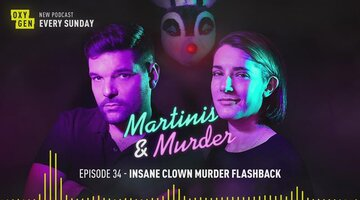Martinis & Murder Episode #34 - Insane Clown Murder Flashback