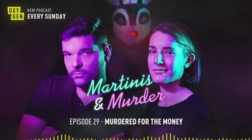 Martinis & Murder Episode #29 - Murdered for the Money