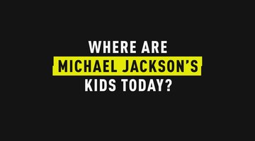 Where Are Michael Jackson's Kids Today?