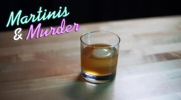 Martinis & Murder Cocktails: Grandma's Old Grandad, Episode #94