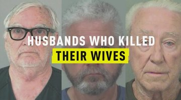 Husbands Who Killed Their Wives