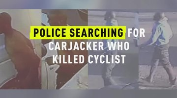 Police Searching For Carjacker Who Killed Cyclist