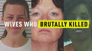 Wives Who Brutally Killed