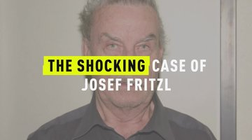 The Shocking Case Of Josef Fritzl