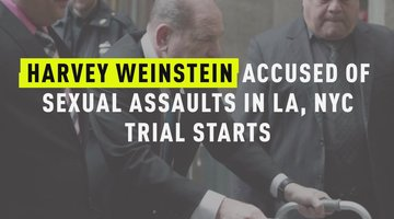 Harvey Weinstein Accused Of Sexual Assaults In LA, NYC Trial Starts