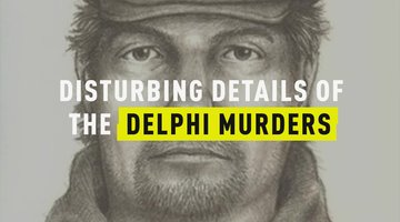 Disturbing Details of the Delphi Murders