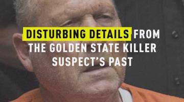 Disturbing Details From the Golden State Killer Suspect's Past