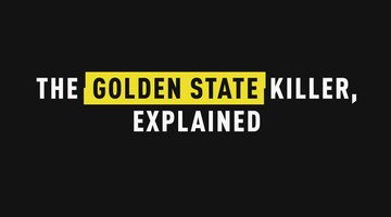 The Golden State Killer, Explained