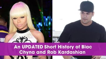 An Updated Short History of Rob Kardashian and Blac Chyna
