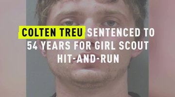 Colten Treu Sentenced To 54 Years For Girl Scout Hit-And-Run