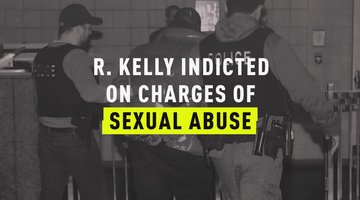 R. Kelly Indicted on Charges of Sexual Abuse