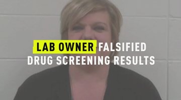 Lab Owner Falsified Drug Screening Results
