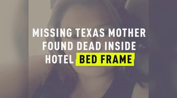Missing Texas Mother Found Dead Inside Hotel Bed Frame