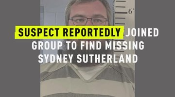 Suspect Reportedly Joined Group To Find Missing Sydney Sutherland