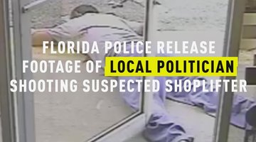Florida Police Release Footage of Local Politician Shooting Suspected Shoplifter
