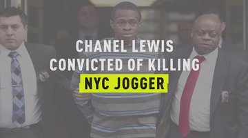 Chanel Lewis Convicted of Killing NYC Jogger