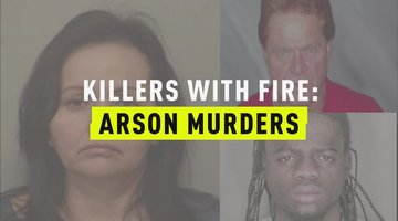 Killers With Fire: Arson Murders