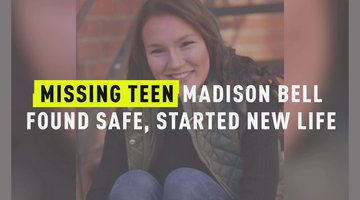 Missing Teen Madison Bell Found Safe, Started New Life