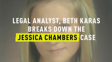 Legal Analyst Beth Karas Breaks Down the Jessica Chambers Case