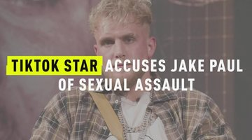 TikTok Star Accuses Jake Paul Of Sexual Assault