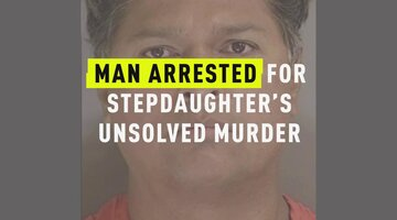Man Arrested For Stepdaughter's Unsolved Murder