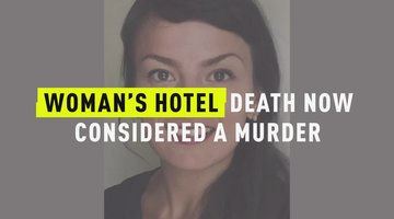 Woman's Hotel Death Now Considered A Murder
