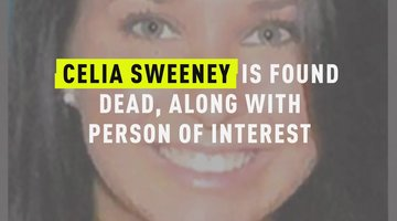 Celia Sweeney Is Found Dead, Along With Person Of Interest