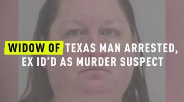 Widow Of Texas Man Arrested, Ex ID'd As Murder Suspect