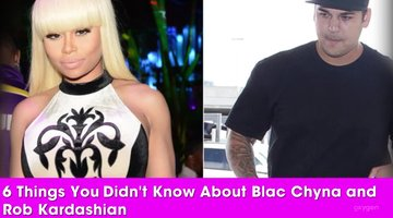 6 Things You Didn't Know About Blac Chyna And Rob Kardashian