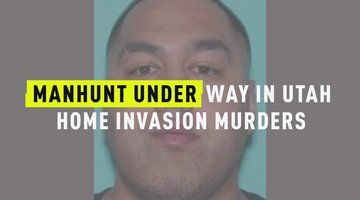 Manhunt Under Way In Utah Home Invasion Murders