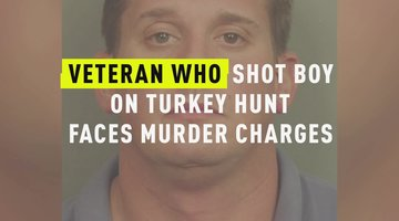 Veteran Who Shot Boy On Turkey Hunt Faces Murder Charges