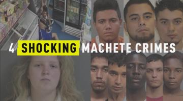 4 Shocking Machete Crimes