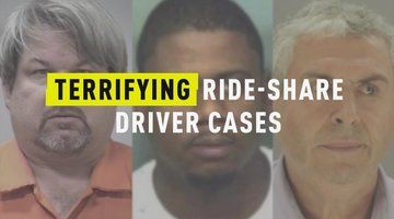 Terrifying Ride-Share Driver Cases